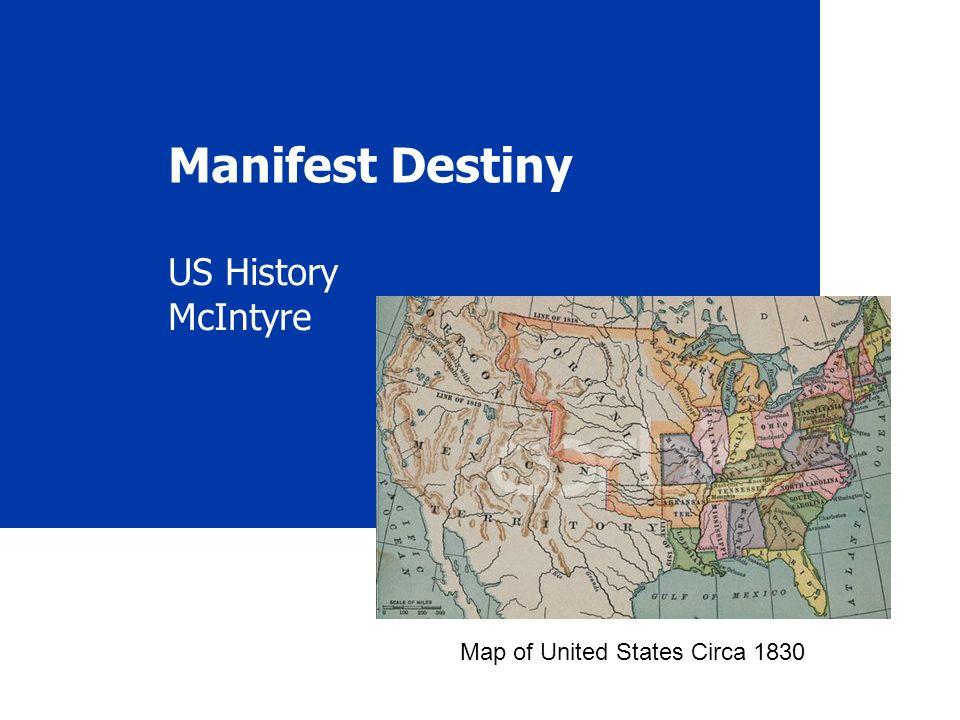 Manifest Destiny US History McIntyre Map Of United States Circa - Us manifest destiny map