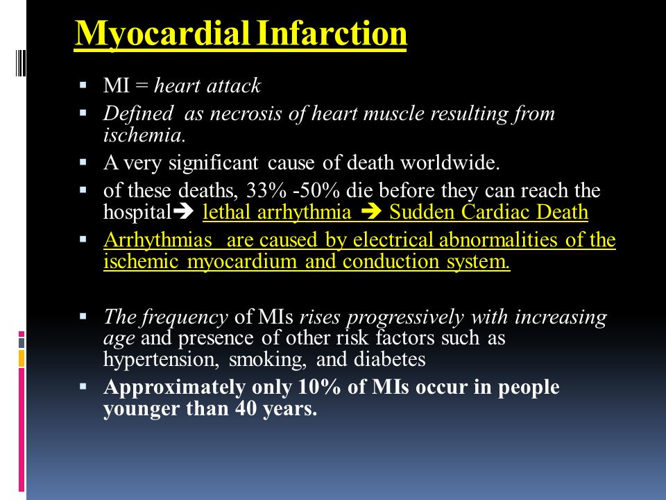 Myocardial Infarction  MI = heart attack  Defined as necrosis of ...