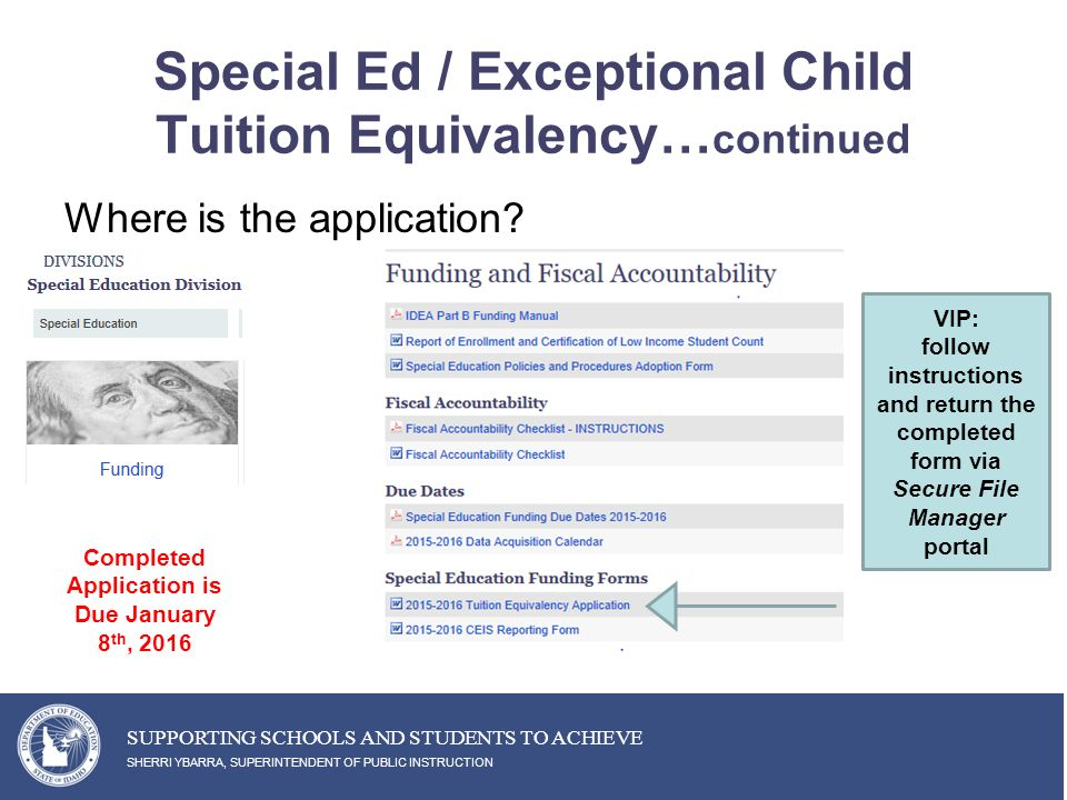 Special Ed / Exceptional Child Tuition Equivalency… continued Where is the application.