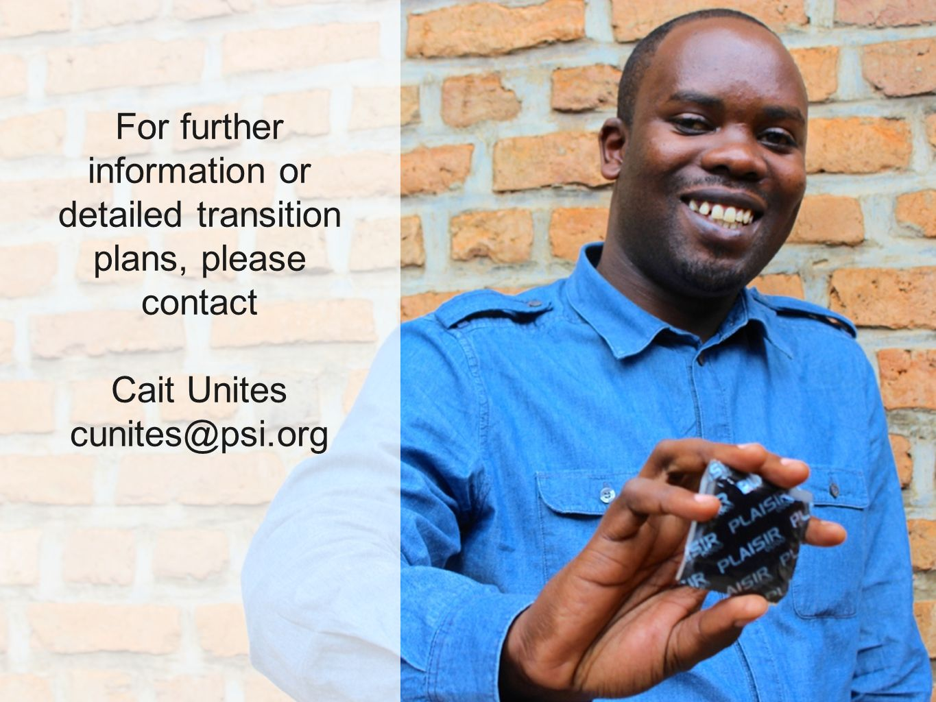 For further information or detailed transition plans, please contact Cait Unites