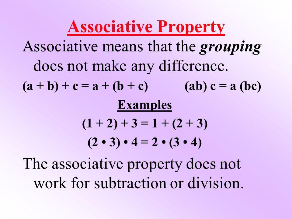 commutative property and associative property. 4 associative property commutative and