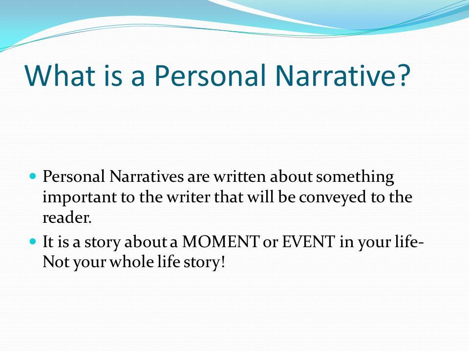 personal narratives