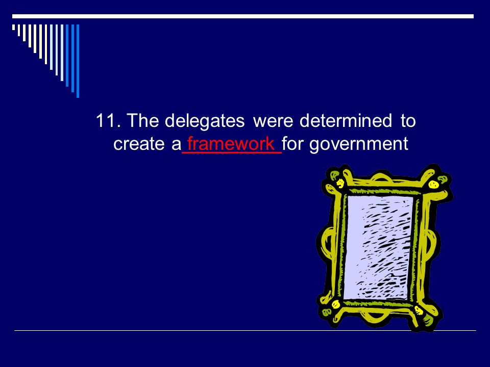 10. Why did the meeting become known as the Constitutional Convention.