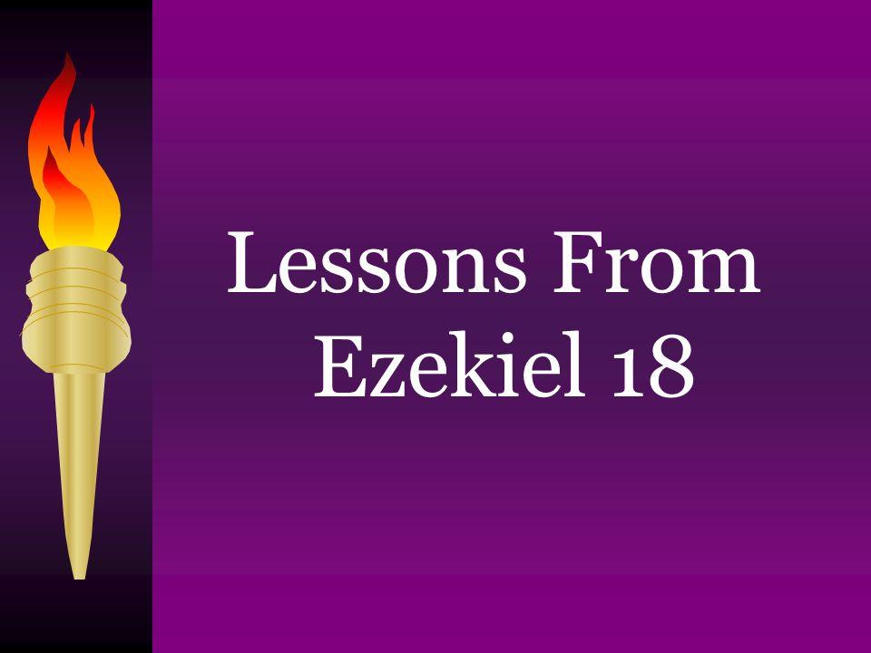 Lessons From Ezekiel 18