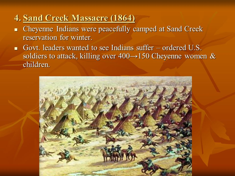 the massacre of the plains indians The plains indians listed above were the requirement for native americans to remain on the first battle that broke out was known as the sand creek massacre.
