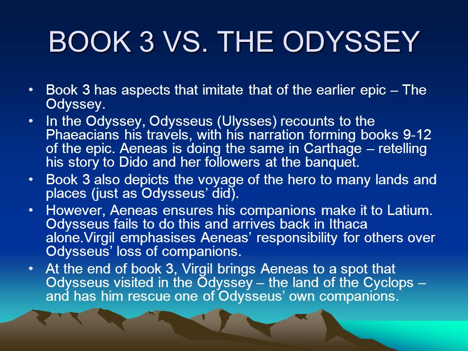 a comparison of the odyssey and the aeneid Comparison of aeneas and odysseus: heroes in his aeneid, virgil highlights the comparison between the romans and their in the aeneid and the odyssey.