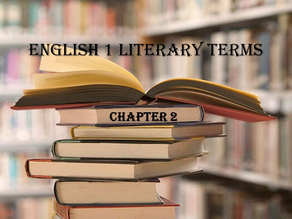English 1 Literary Terms Chapter 2