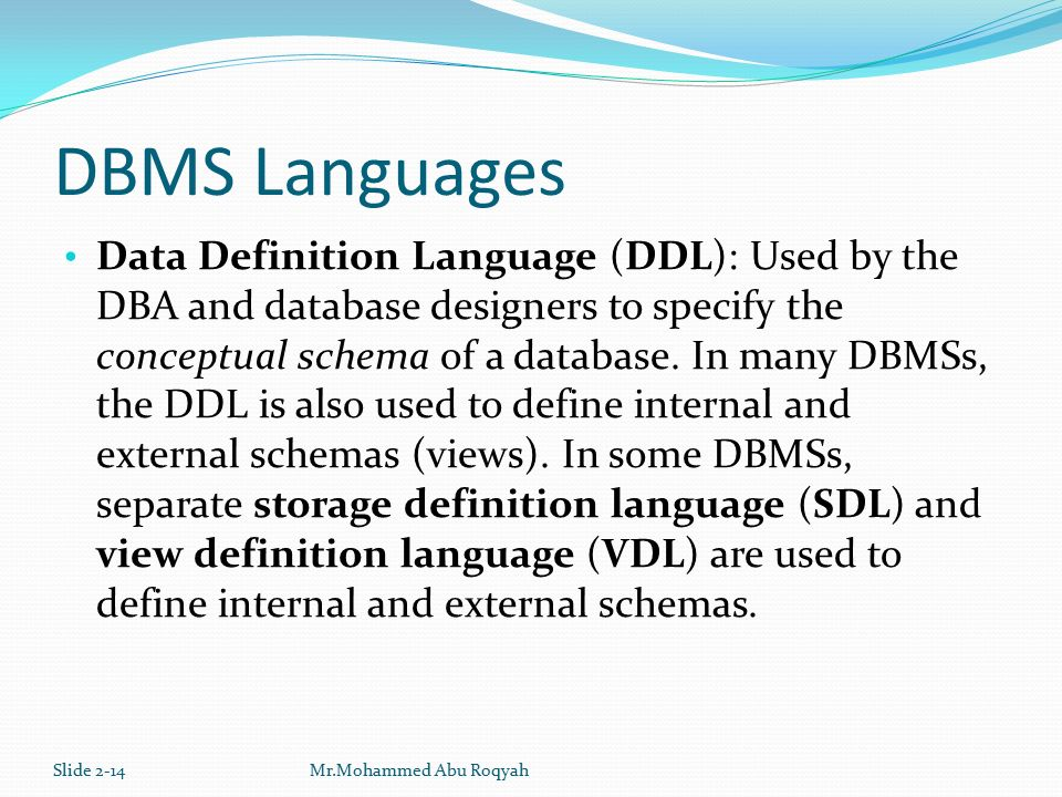 Slide 2 14 Dbms Languages Data Definition Language Ddl Used By The