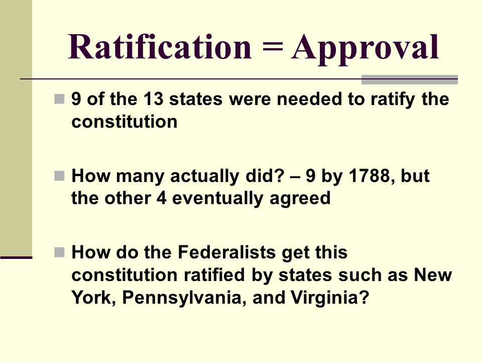 Ratifying the Constitution ES Explicitly assess information and – Ratifying the Constitution Worksheet