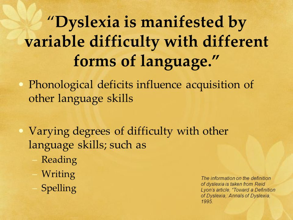 phonological theory of dyslexia This theory is called the phonological theory of dyslexia words are consist of units of sound which can be connected together to generate words according to bryant and bradley (1985), in order to be aware of words you first have to.