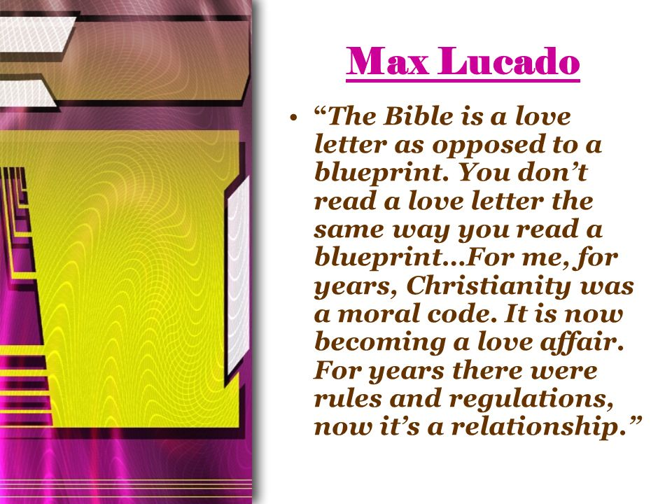 F aith and w orks harmony or contradiction modern brethren max lucado the bible is a love letter as opposed to a blueprint malvernweather Choice Image