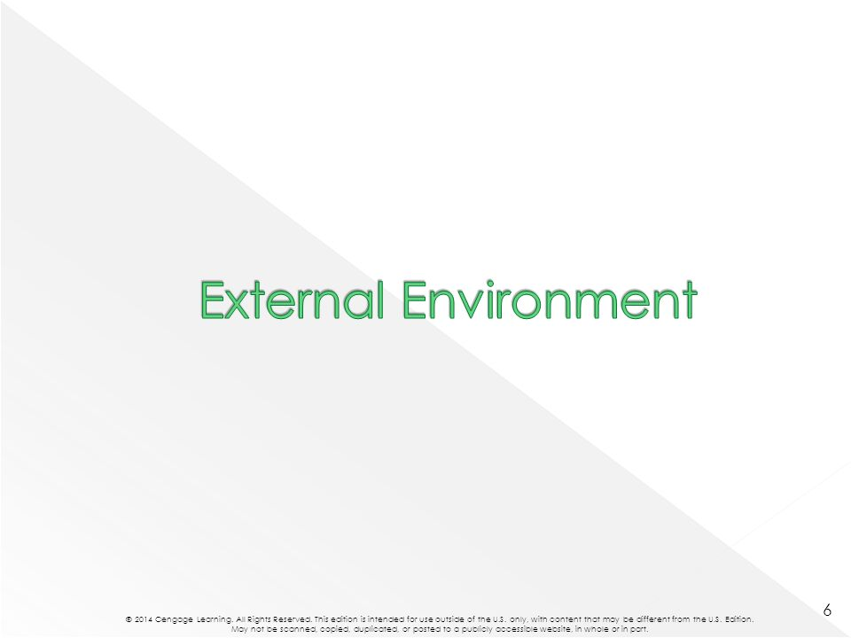  The general environment represents the outer layer of the environment.
