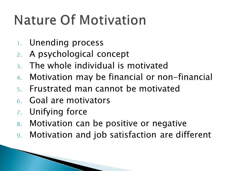 1. Unending process 2. A psychological concept 3.