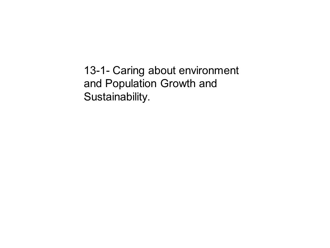 ch the environment our challenges essay question how is 3 13 1 caring about environment and population growth and sustainability