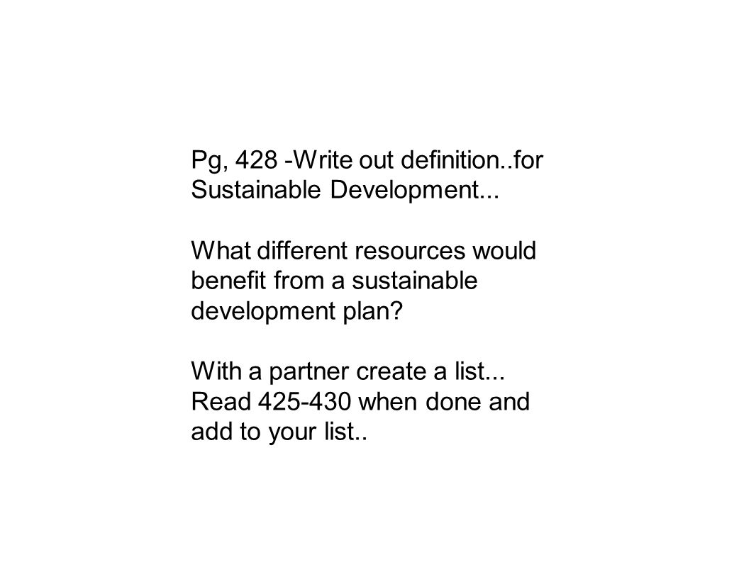 ch the environment our challenges essay question how is  pg 428 write out definition for sustainable development