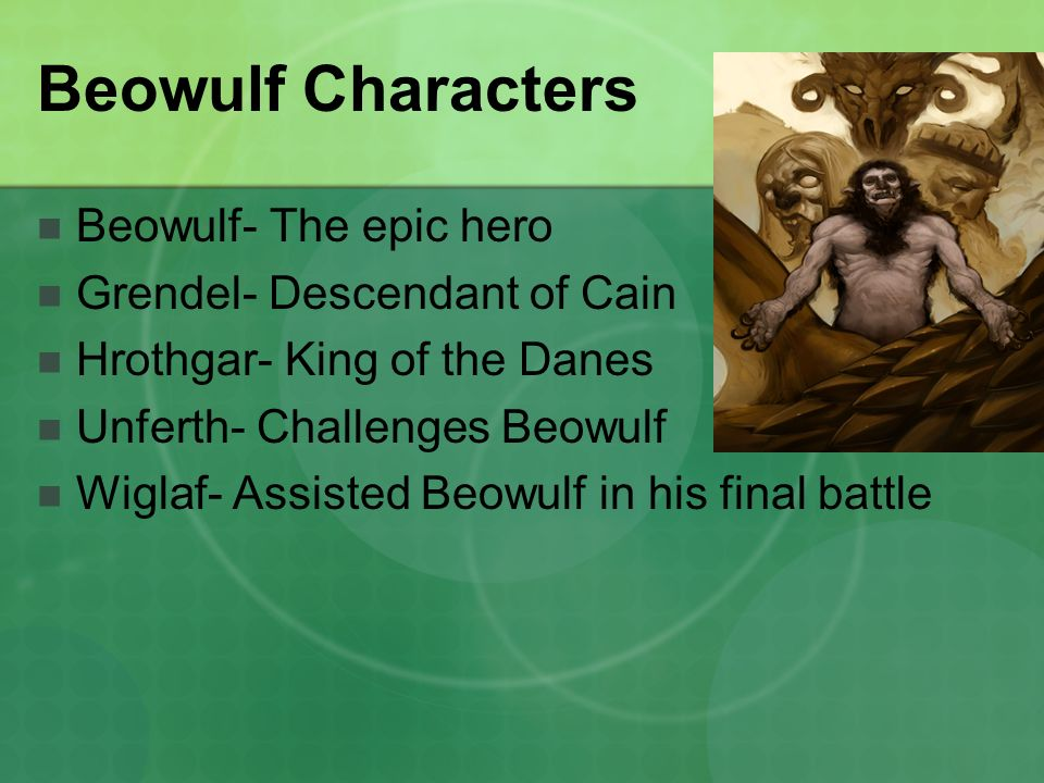 describing the character of beowulf in the epic poem beowulf