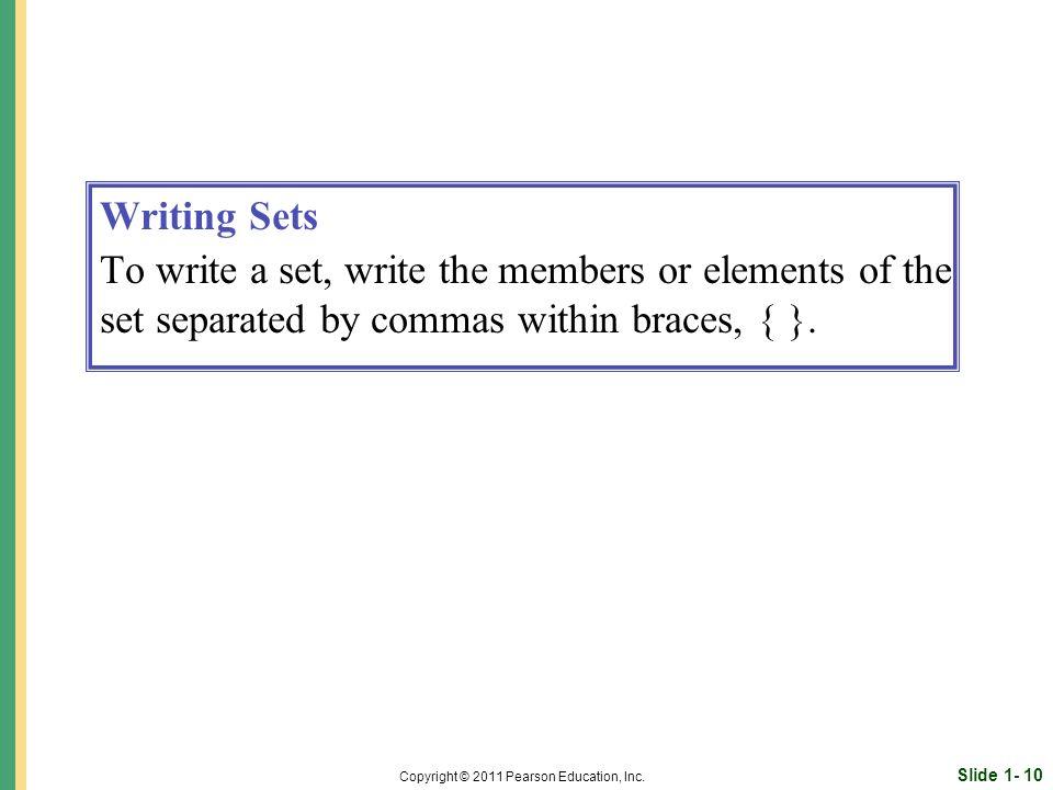 Slide 1- 10 Copyright © 2011 Pearson Education, Inc.