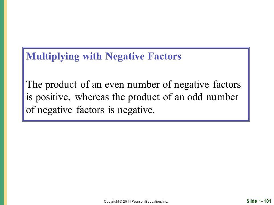Slide 1- 101 Copyright © 2011 Pearson Education, Inc.