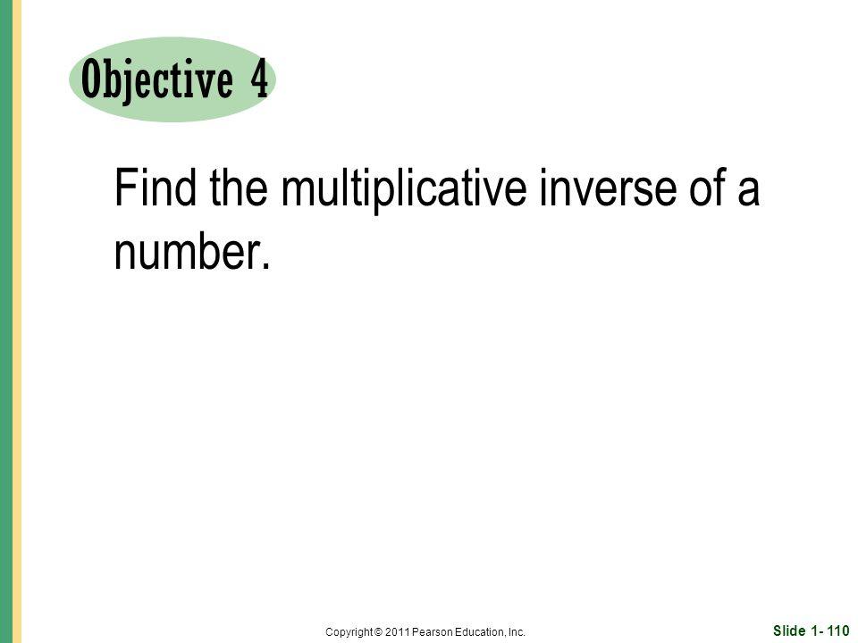Slide 1- 110 Copyright © 2011 Pearson Education, Inc.