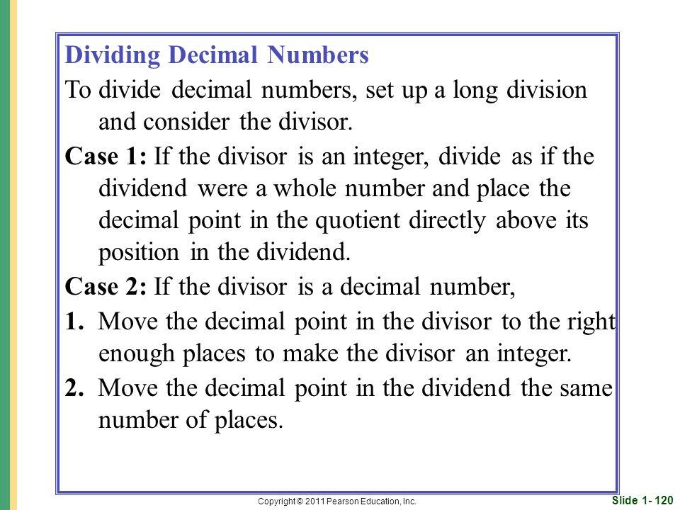 Slide 1- 120 Copyright © 2011 Pearson Education, Inc.