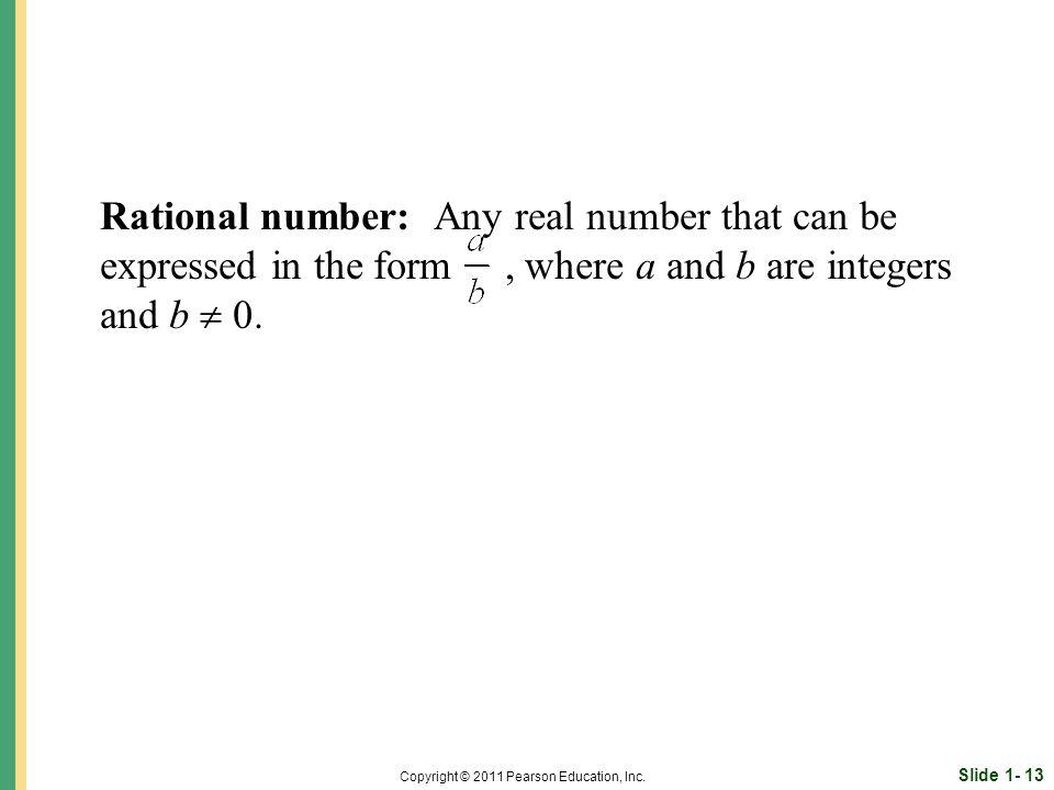 Slide 1- 13 Copyright © 2011 Pearson Education, Inc.