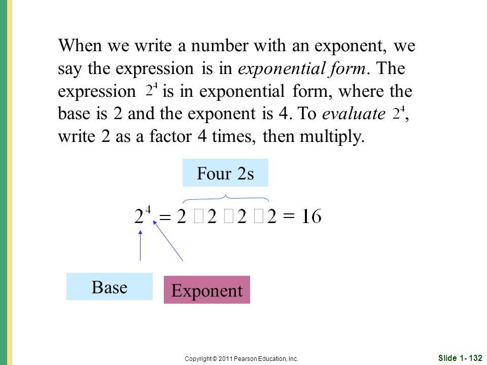 Slide 1- 132 Copyright © 2011 Pearson Education, Inc.