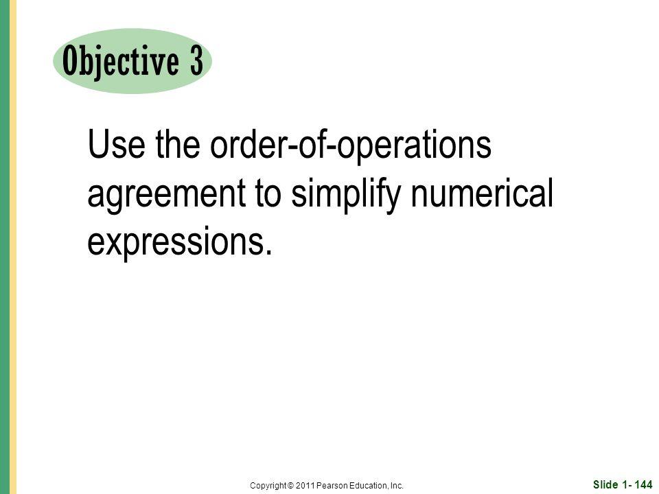 Slide 1- 144 Copyright © 2011 Pearson Education, Inc.