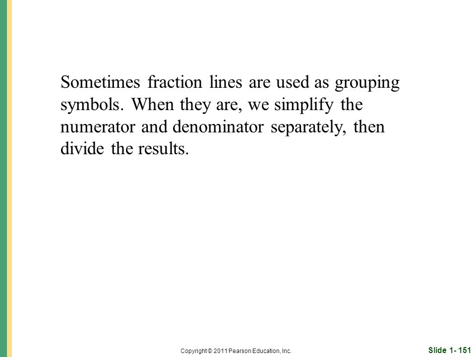 Slide 1- 151 Copyright © 2011 Pearson Education, Inc.