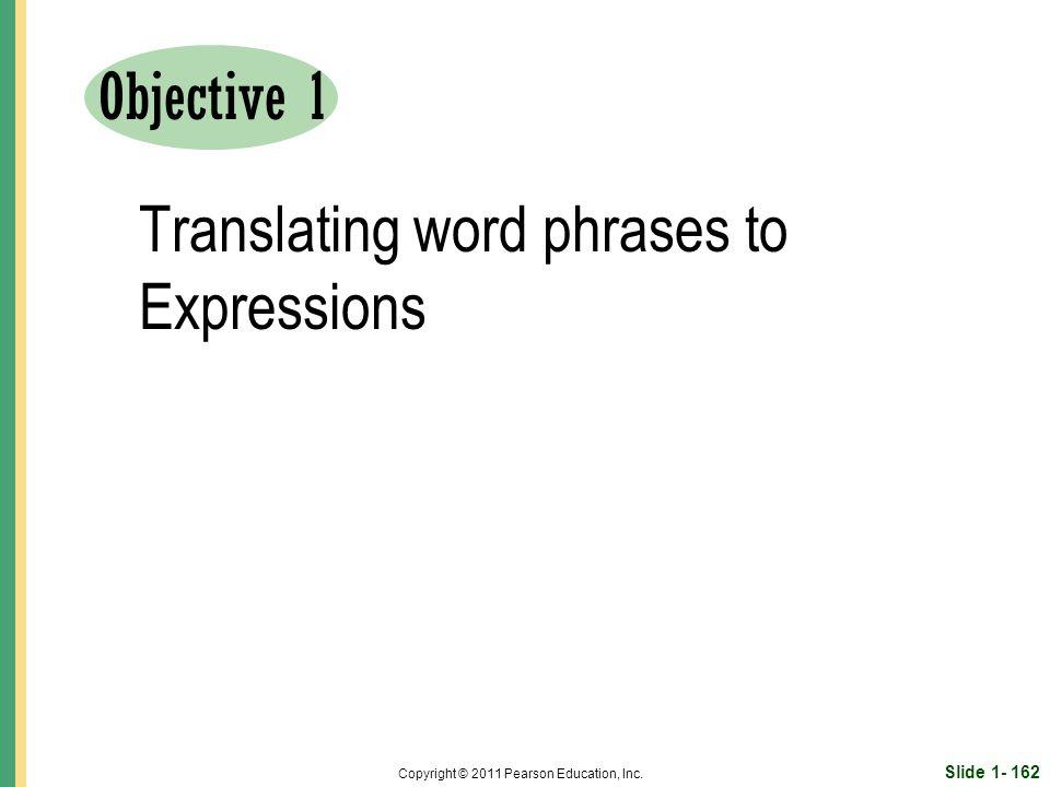 Slide 1- 162 Copyright © 2011 Pearson Education, Inc.