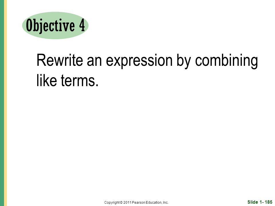 Slide 1- 185 Copyright © 2011 Pearson Education, Inc.