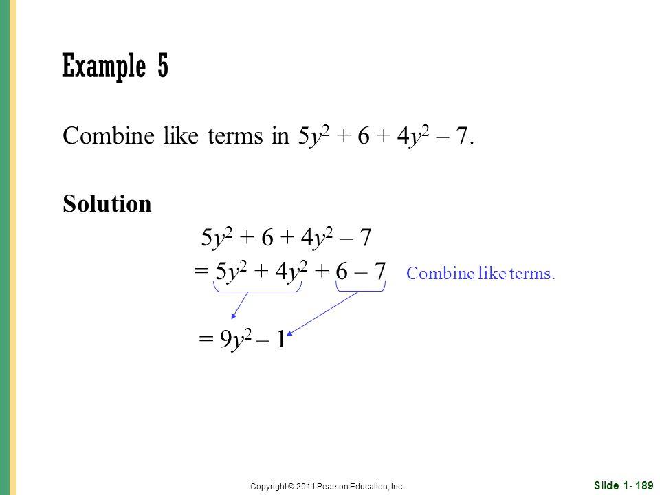 Slide 1- 189 Copyright © 2011 Pearson Education, Inc.