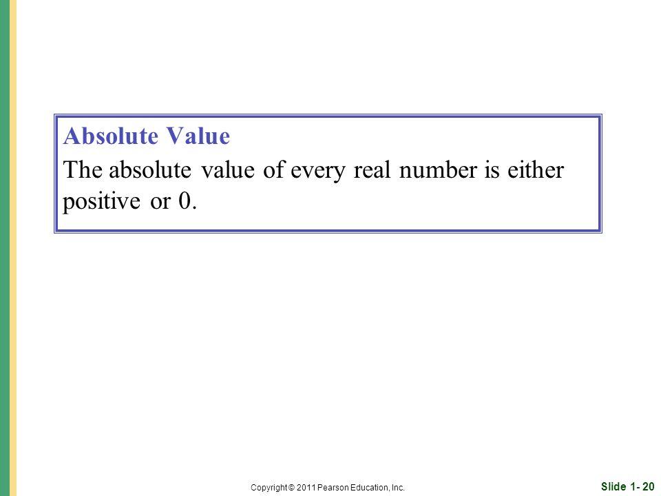 Slide 1- 20 Copyright © 2011 Pearson Education, Inc.