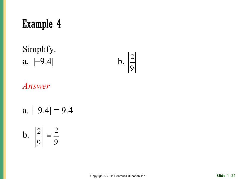 Slide 1- 21 Copyright © 2011 Pearson Education, Inc.
