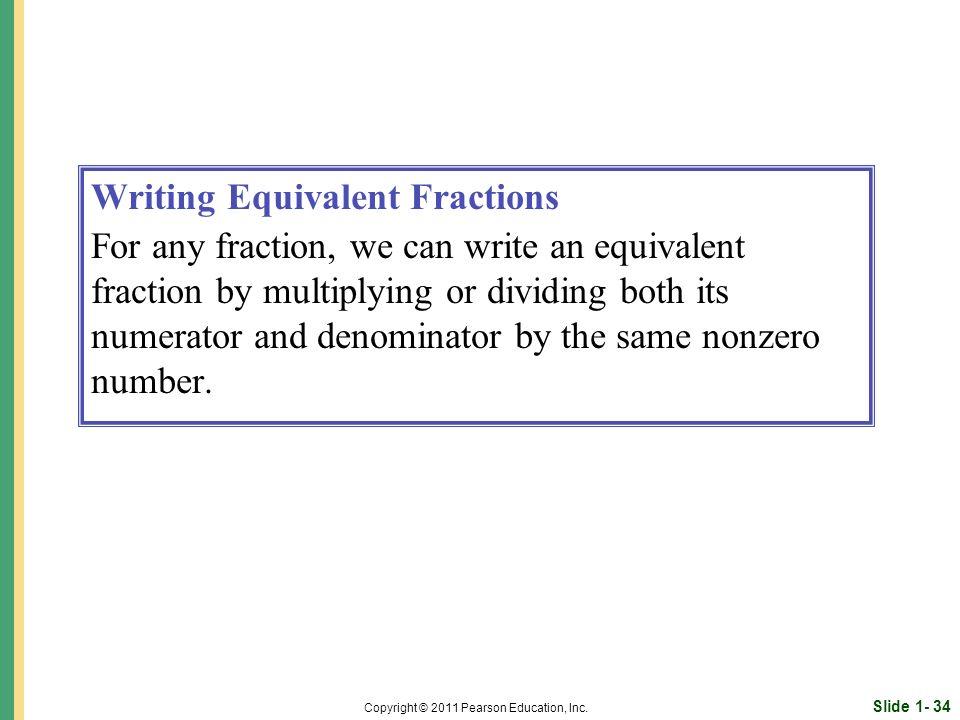 Slide 1- 34 Copyright © 2011 Pearson Education, Inc.