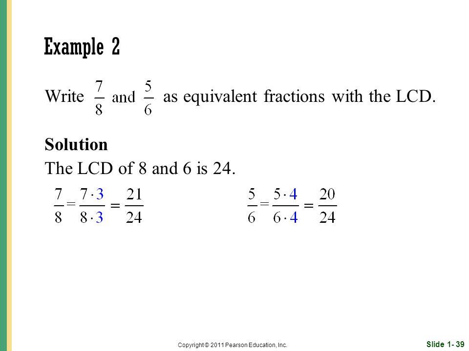 Slide 1- 39 Copyright © 2011 Pearson Education, Inc.