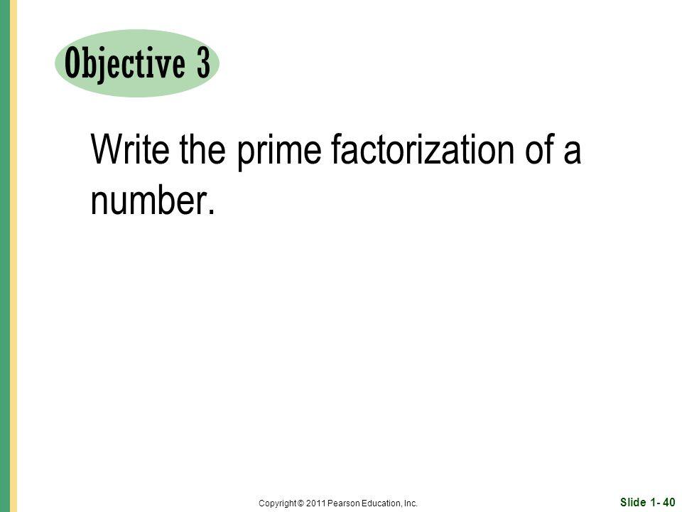 Slide 1- 40 Copyright © 2011 Pearson Education, Inc.