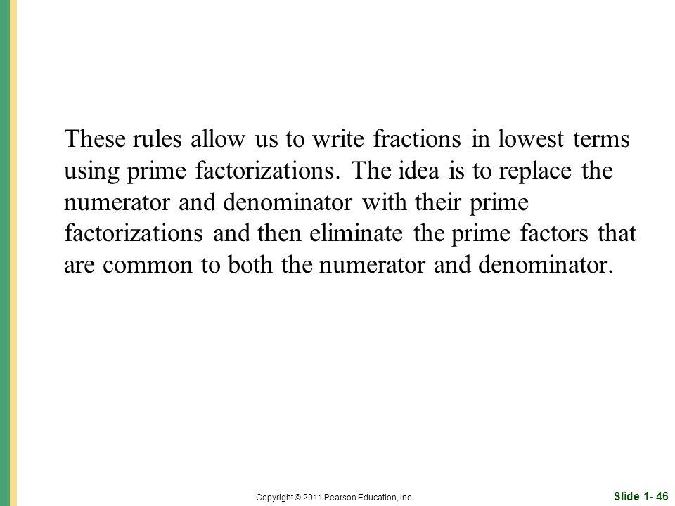 Slide 1- 46 Copyright © 2011 Pearson Education, Inc.
