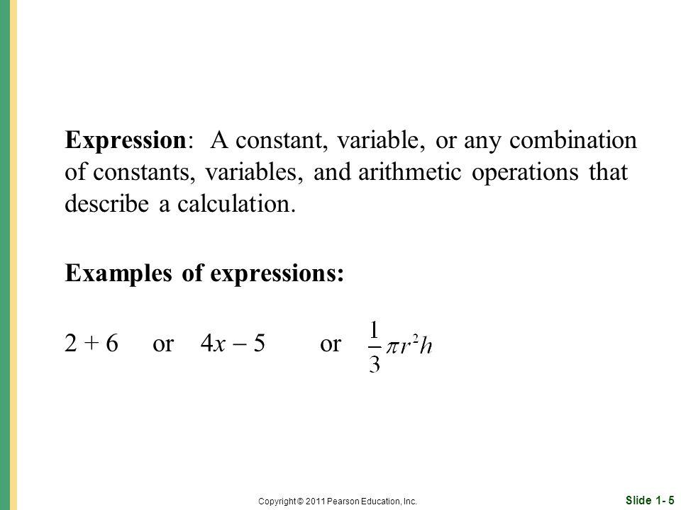 Slide 1- 5 Copyright © 2011 Pearson Education, Inc.
