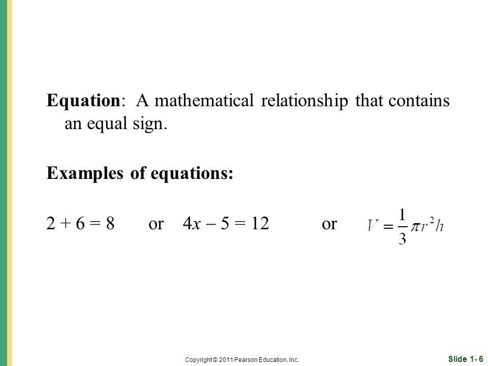 Slide 1- 6 Copyright © 2011 Pearson Education, Inc.