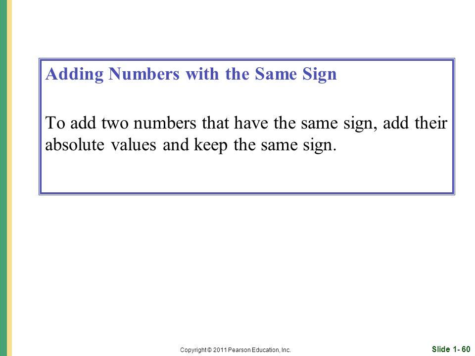 Slide 1- 60 Copyright © 2011 Pearson Education, Inc.