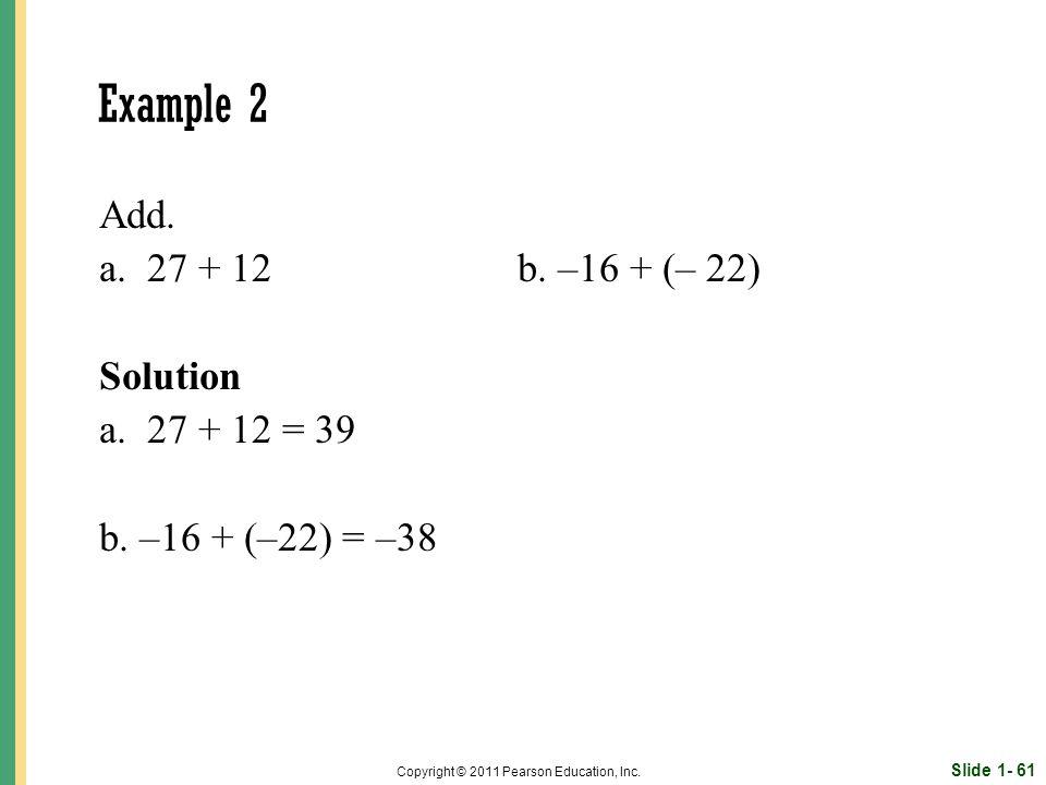 Slide 1- 61 Copyright © 2011 Pearson Education, Inc.