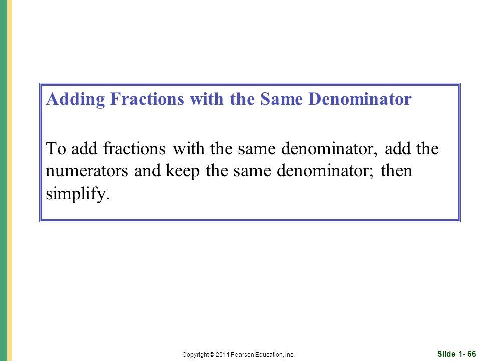 Slide 1- 66 Copyright © 2011 Pearson Education, Inc.