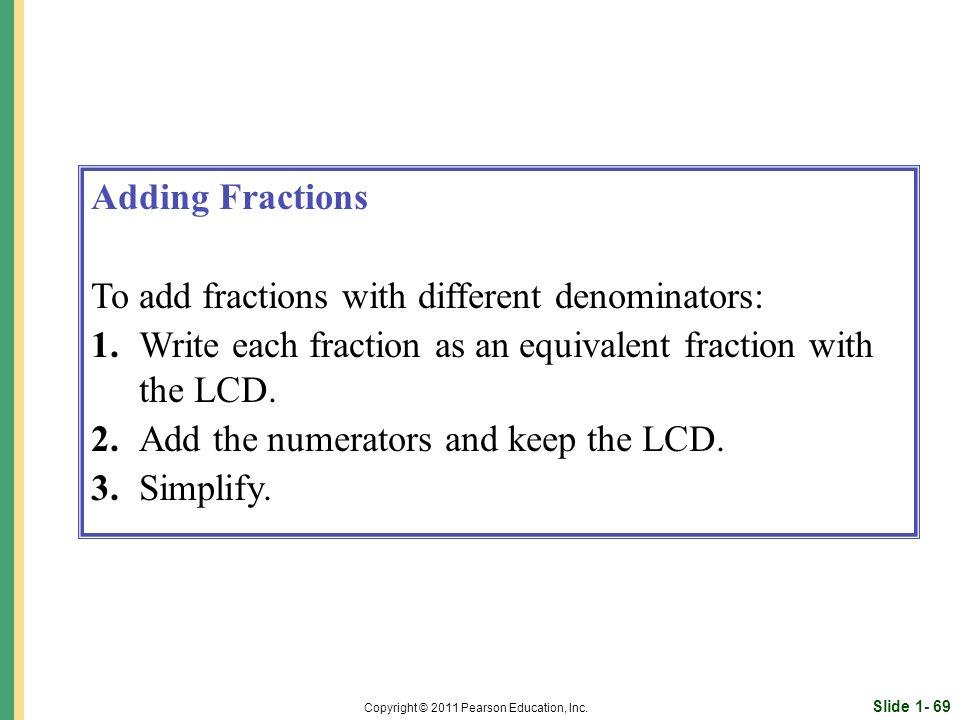 Slide 1- 69 Copyright © 2011 Pearson Education, Inc.