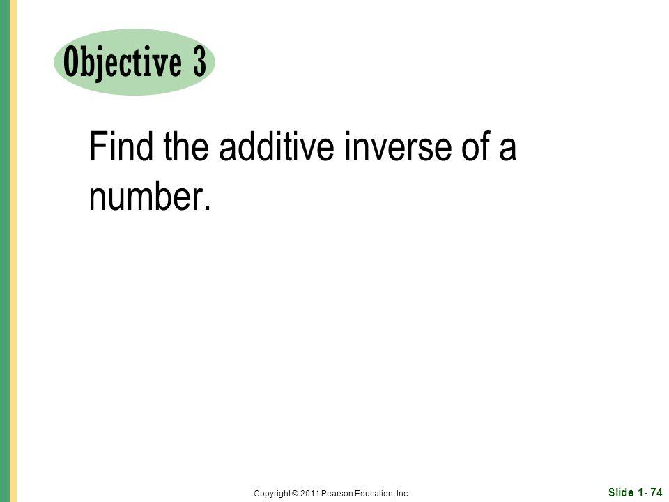Slide 1- 74 Copyright © 2011 Pearson Education, Inc.