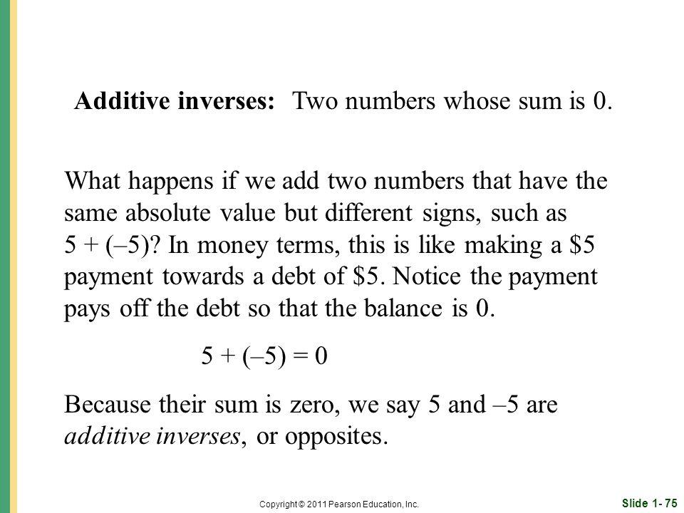 Slide 1- 75 Copyright © 2011 Pearson Education, Inc.