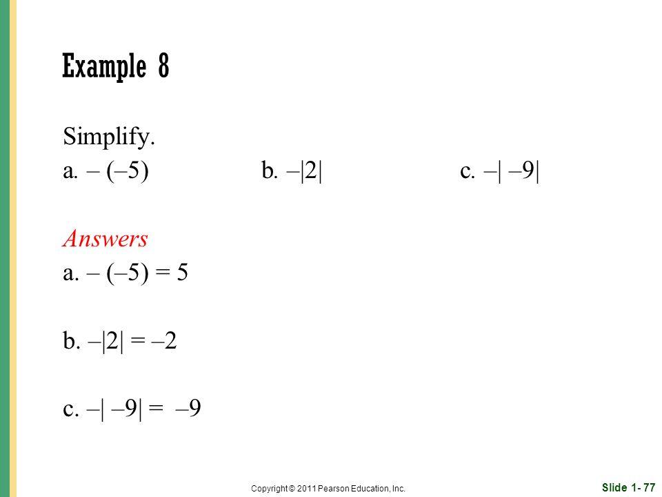 Slide 1- 77 Copyright © 2011 Pearson Education, Inc.