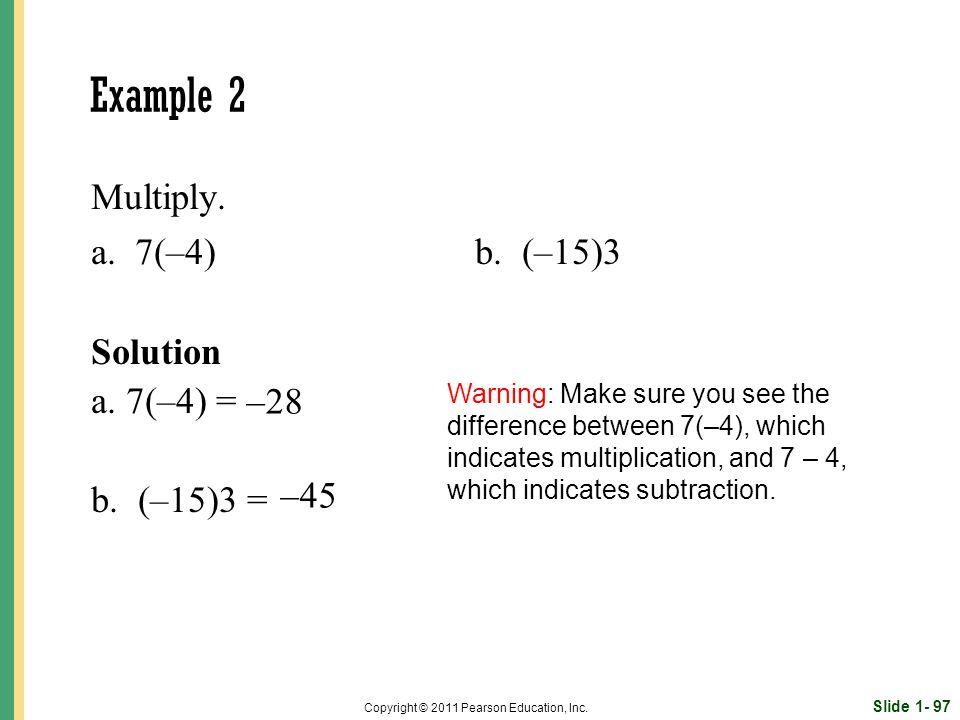 Slide 1- 97 Copyright © 2011 Pearson Education, Inc.