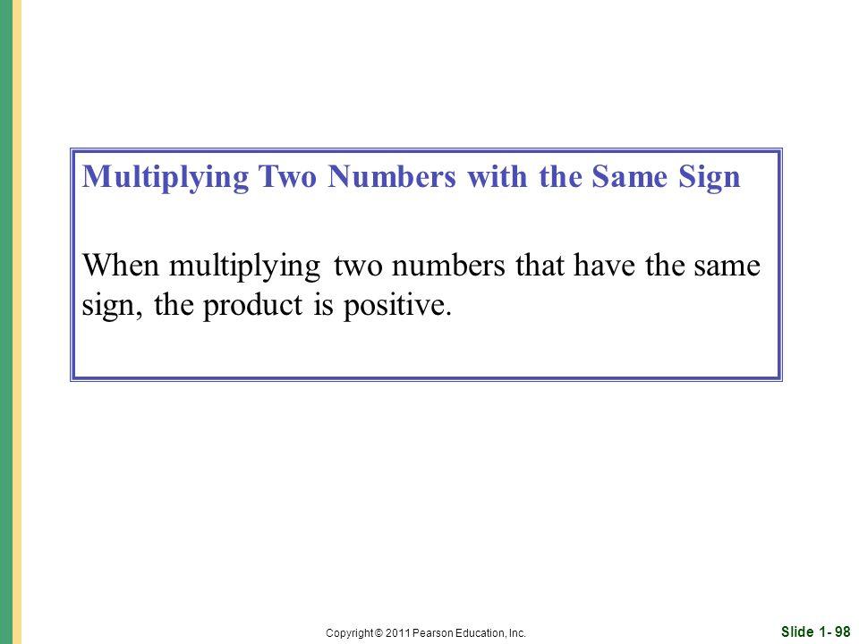 Slide 1- 98 Copyright © 2011 Pearson Education, Inc.