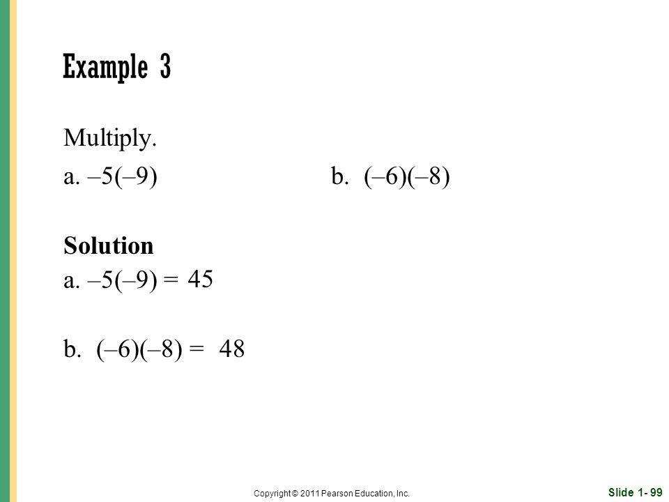 Slide 1- 99 Copyright © 2011 Pearson Education, Inc.