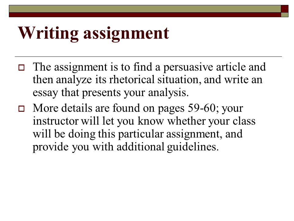 call to write third edition chapter two reading for academic  writing assignment  the assignment is to a persuasive article and then analyze its rhetorical